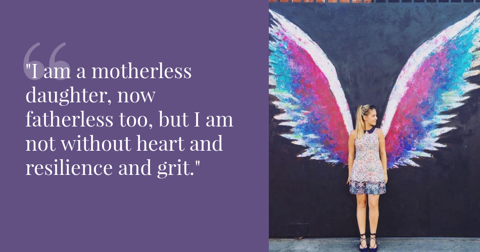 I am a motherless daughter, now fatherless too, but I am not ...