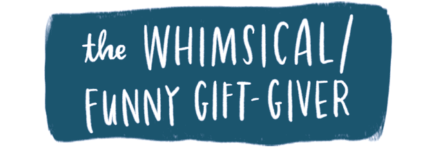 The whimsical funny gift-giver