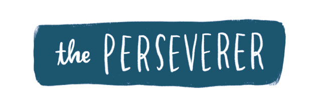 The perseverer